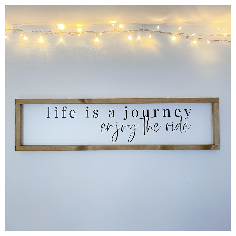 Life Is a Journey Sign