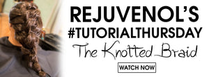 #TutorialThursday- The Knotted Braid