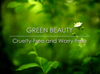 Our Quest for Green Beauty