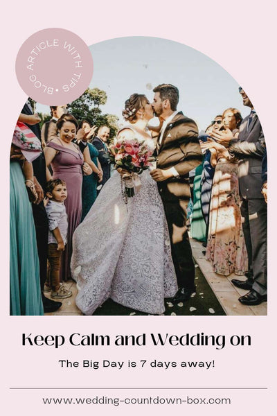 keep calm and wedding on - tips for being a chilled bride