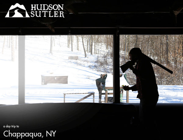 Hudson Sutler a Day Trip to Chappaqua, NY