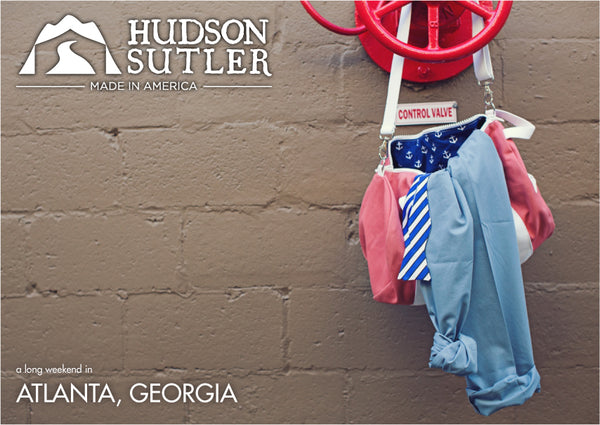 Hudson Sutler a Long Weekend in Atlanta, GA