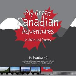 My Great Canadian Adventures (Hard copy)