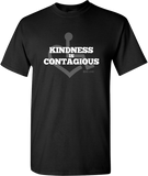 Kindness Is Contagious Tee - Black