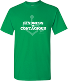 Kindness Is Contagious Tee - Green