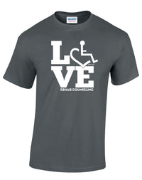 LOVE Rehab Counseling T-Shirt