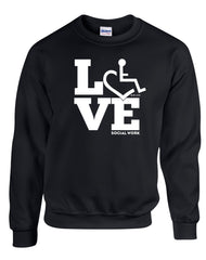 LOVE Social Work Crewneck Sweatshirt