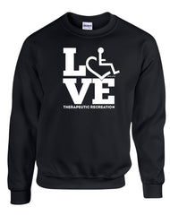 LOVE Therapeutic Recreation Crewneck Sweatshirt