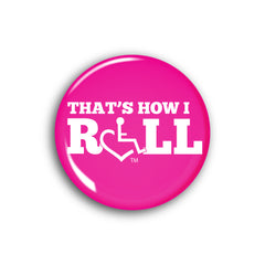 That's How I Roll - Pink Button