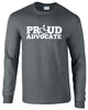 Proud Advocate Long Sleeve
