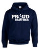 Proud Brother Hooded Pullover