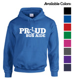 Proud Bus Aide Hooded Pullover