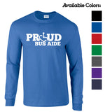 Proud Bus Aide Long Sleeve