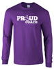 Proud Coach Long Sleeve