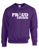 Proud Cousin Crewneck Sweatshirt