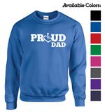 Proud Dad Crewneck Sweatshirt