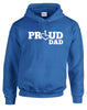 Proud Dad Hooded Pullover
