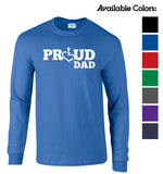 Proud Dad Long Sleeve