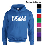 Proud Daughter Hooded Pullover