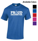 PROUD Daughter T-Shirt