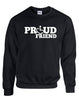 Proud Friend Crewneck Sweatshirt