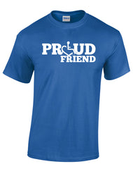 PROUD Friend T-Shirt