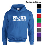 Proud Girlfriend Hooded Pullover