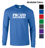 Proud Girlfriend Long Sleeve