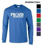 Proud Graduate Long Sleeve
