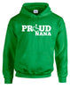 Proud Nana Hooded Pullover