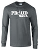 Proud Nana Long Sleeve