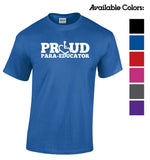 PROUD Para-Educator T-Shirt