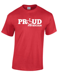 PROUD Physician T-Shirt