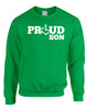 Proud Son Crewneck Sweatshirt