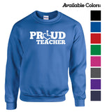 Proud Teacher Crewneck Sweatshirt