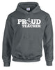 Proud Teacher Hooded Pullover