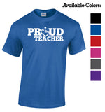 PROUD Teacher T-Shirt