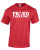 PROUD Therapist T-Shirt