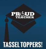 Proud Teacher Tassel Topper