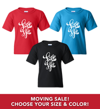 Moving Sale - Love Life Script T-Shirts (Youth/Toddler)