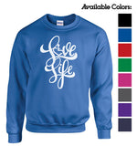 NEW! Love Life Script Crewneck Sweatshirt