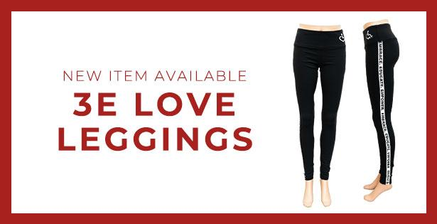 New 3E Love leggings available!