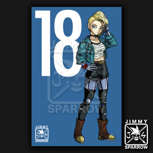 "Android 18 Redesign *LIMITED PRINT* - 11"" X 17"" Poster"