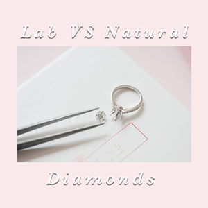 Lab Grown VS Natural Diamonds: Which Should You Get?