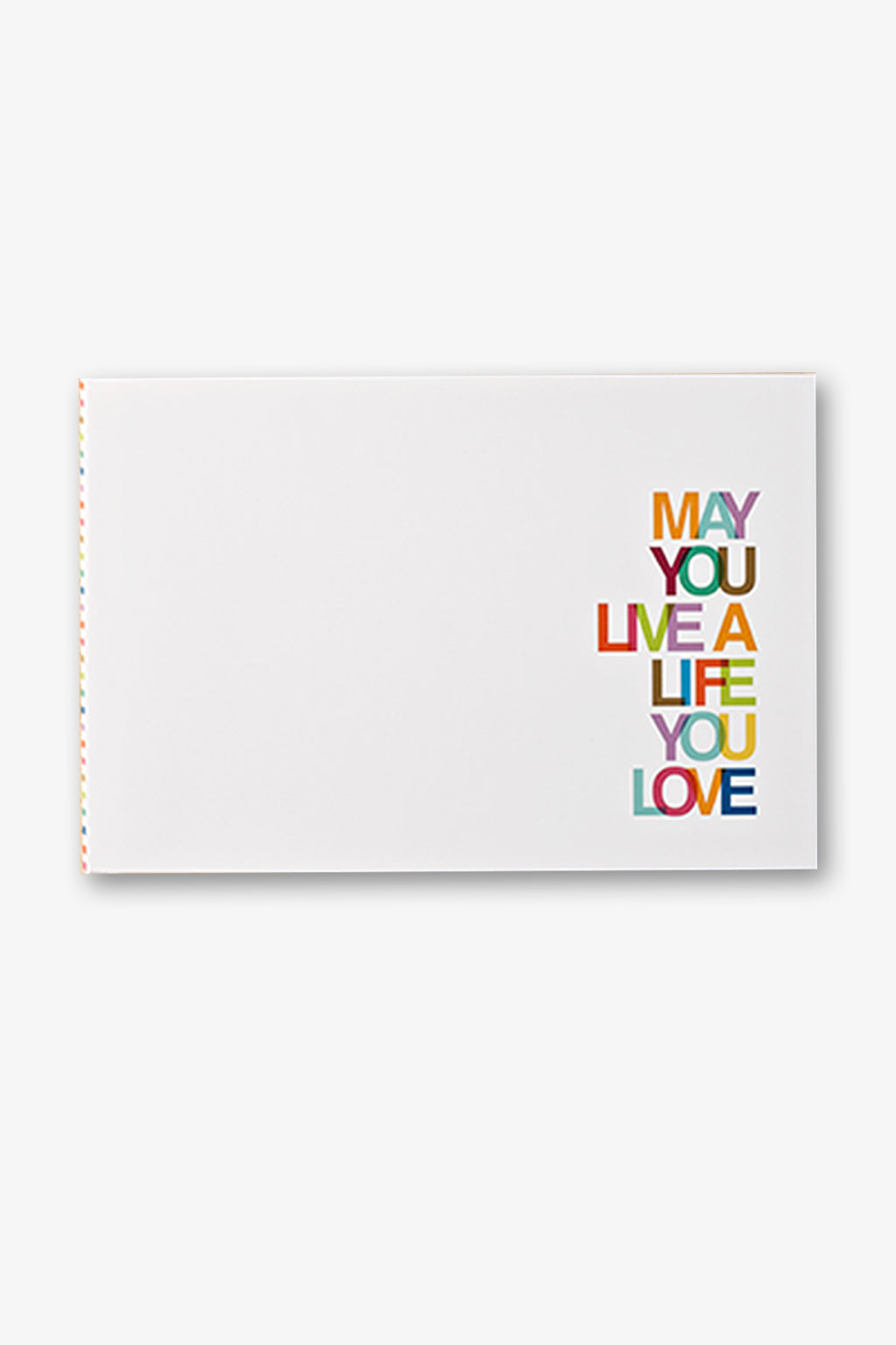 COMPENDIUM-May You Live A Life You Love-Mott and Mulberry