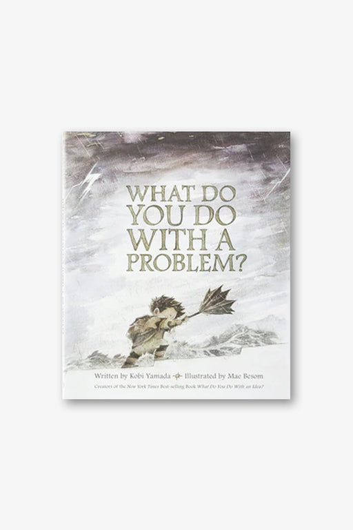 COMPENDIUM-What Do You Do With A Problem?-Mott and Mulberry