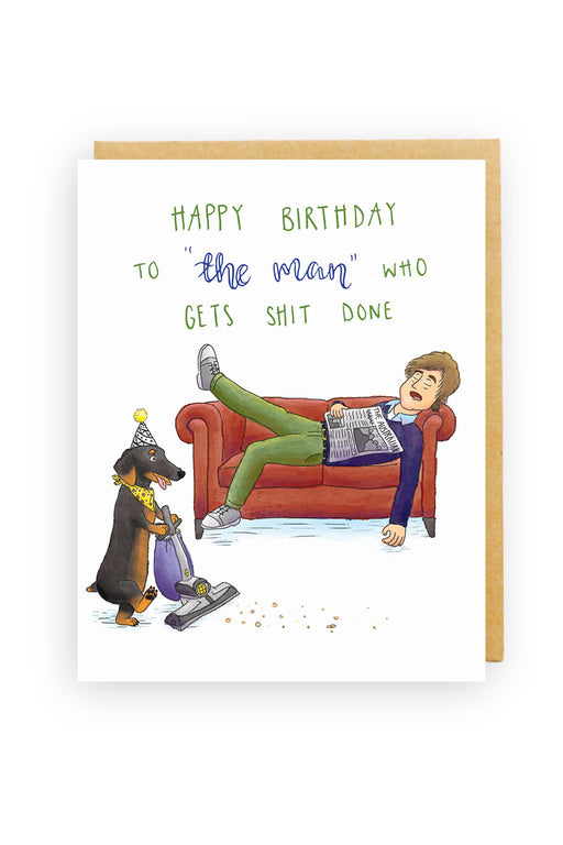 Squirrel Design Studio-'The Man' Who Gets Shit Done - Birthday Card-Mott and Mulberry