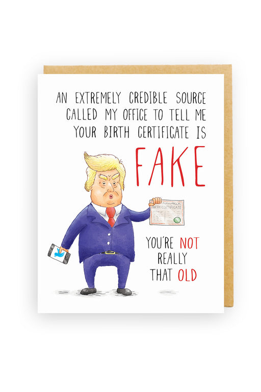 Squirrel Design Studio-Trump Birthday Card - FAKE You're not Really That Old-mott-and-mulberry-shop-online-brisbane