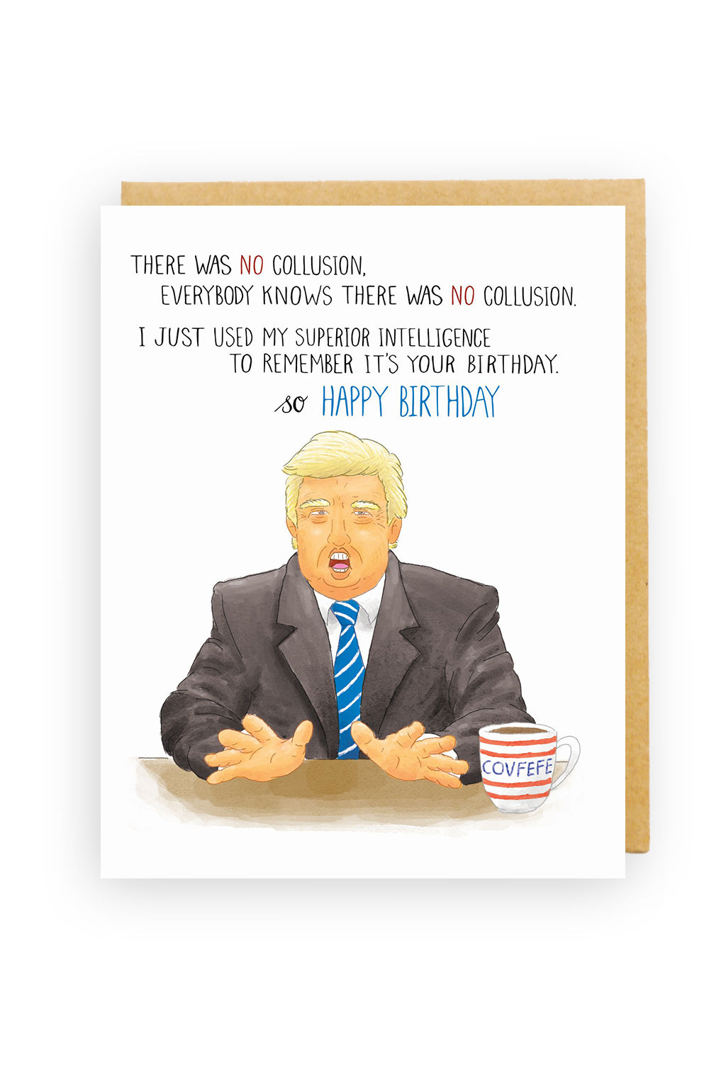 Squirrel Design Studio-Trump Birthday Card - There was No Collusion-mott-and-mulberry-shop-online-brisbane