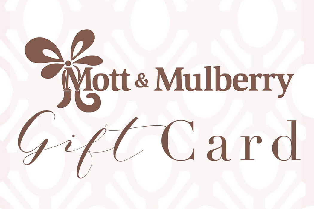 Mott and Mulberry-Gift Card (for use online and in store)-Mott and Mulberry